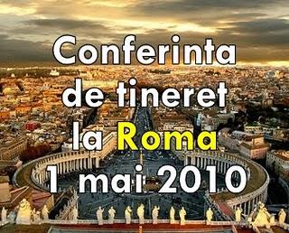 Conferinta de tineret la Roma - 1 mai