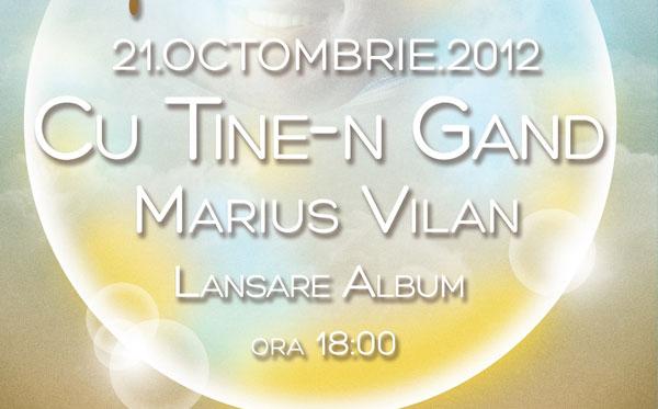 Marius Vilan - lansare album: Cu Tine-n gand
